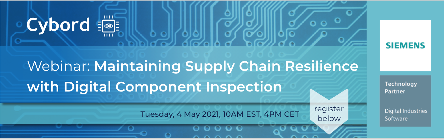 Supply Chain Resilience, Digital Component Inspection, electronics manufacturing, Siemens Digital Industries